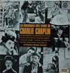 Cover: Charly Chaplin - Charly Chaplin / Les musiques des films de Charlie Chaplin