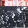 Cover: Glenn Miller Story - Glenn Miller Story / Music From The Soundtrack of the Universal-International Film