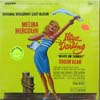 Cover: Never On Sunday - Illya Daling - A New Musical Based on Never On Sunday