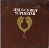 Cover: Jesus Christ Superstar - A Rock Opera -, Recorded in England with Ian Gillan and Yvonne Elliman, Mike D´Abo, Paul Davis u.a.