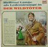 Cover: Lederstrumpf - Lederstrumpf / Hellmut Lange als Lederstrumpf in Der Wildtöter