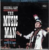 Cover: Music Man - Original Broadway Cast , starring Robert Preston and Barbara Cook