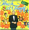 Cover: Musik ist Trumpf (Peter Frankenfeld) - Musik ist Trumpf (Peter Frankenfeld) / Die großen Schlager aus Musik ist Trumpf