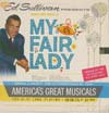 Cover: My Fair Lady - Ed Sullivan Presents Songs and Music of My Fair Lady