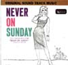 Cover: Never On Sunday - Original Soundtrack Music
