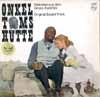 Cover: Onkel Tom´s Hütte - Onkel Tom´s Hütte / Onkel Toms Hütte
