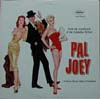 Cover: Pal Joey (Frank Sinatra) - From the Soundtrack of the Columbia Picture, starring Rita Hayworth, Frank Sinatra, Kim Novak