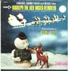 Cover: Rudolph The Red Nosed Reindeer - Original Sound Track and Music from Rudolph The Red- Nosed Reindeer - A Videocraft TV Musical Spectacular, featuring the voice of Burl Ives