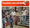 Cover: Sesame Street - Somebody Come and Play ... with me on Sesame Street