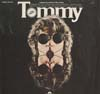 Cover: Tommy - Tommy / Original Soundtrack Recording featuring Eric Clapton, Roger Daltrey, Elton John, Keith Moon, Pete Townshend, Tina Turner, The Who