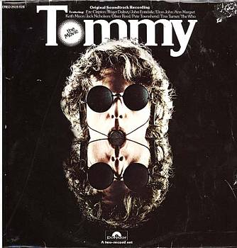 Albumcover Tommy - Original Soundtrack Recording featuring Eric Clapton, Roger Daltrey, Elton John, Keith Moon, Pete Townshend, Tina Turner, The Who
