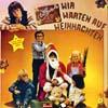 Cover: Rolf und seine Freunde - Rolf und seine Freunde / Wir warten auf den Weihnachtsmann