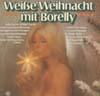 Cover: Jean-Claude Borelly - Jean-Claude Borelly / Weiße Weihnachten