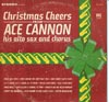 Cover: Cannon, Ace - Christmas Cheers From Ace Cannon