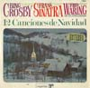 Cover: Bing Crosby, Frank Sinatra  und Fred Waring - Bing Crosby, Frank Sinatra  und Fred Waring / 12 Canciones de Navidad - Bing Crobsy, Frank Sinatra, Fred Waring And The Pennsylnanians