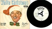 Cover: Bing Crosby - White Christmas  / Silent Night Holy Night