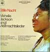 Cover: Mahalia Jackson - Mahalia Jackson / Stille Nacht - Mahalia Jackson singt Weihnachtslieder
