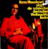 Cover: Nana Mouskouri - Nana Mouskouri / ...  singt die schönsten Weihnachtslieder