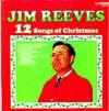 Cover: Jim Reeves - Jim Reeves / 12 Songs of Christmas