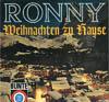 Cover: Ronny - Ronny / Weihnachten zu Hause
